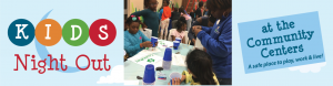 Kids Night Out at the Community Centers @ Staunton Bridge Community Center | Greenville | South Carolina | United States
